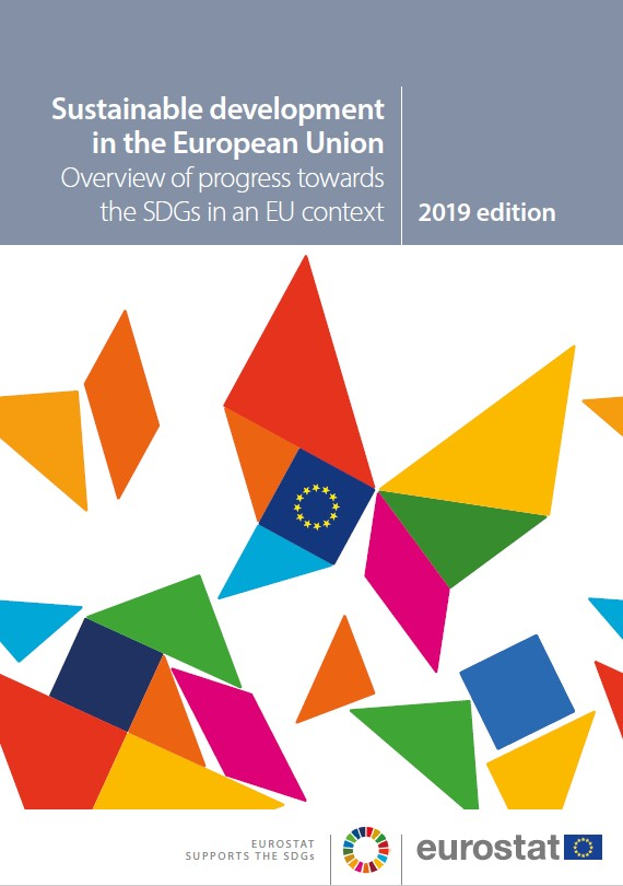 Sustainable development in the European Union -Overview of progress towards the SDGs in an EU context - 2019 edition